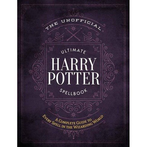 The Unofficial Ultimate Harry Potter Spellbook   Harry Potter gift ideas   cool Harry Potter gift ideas   magical Harry Potter gift ideas   cute Harry Potter gift ideas   what to gift a harry potter fan   what is the best gift for a harry potter fan   the ultimate harry potter gift   the best harry potter gift ideas   harry potter gift for girl   harry potter gift for teacher   harry potter gift for kids   harry potter gift to buy   harry potter gift for adults   harry potter gift for him   harry potter gift for her   harry potter gift for boyfriend   harry potter gift for girlfriend   harry potter gift amazon   harry potter anniversary gift   harry potter gift bag ideas   harry potter gift box ideas   harry potter gift guide   harry potter official gift shop   harry potter gift set   Harry Potter gift guide   the best harry potter gift ideas   what to get someone who loves harry potter   harry potter hufflepuff gift ideas   harry potter Gryffindor gift ideas   harry potter Ravenclaw gift ideas   harry potter Slytherin gift ideas   harry potter graduation gift ideas   good harry potter gift ideas   great harry potter gift ideas   harry potter baby shower gift ideas   harry potter themed wedding gift ideas   unique harry potter gift ideas   harry potter valentines gift ideas   potterhead gift ideas   best potterhead gifts   cool potterhead gift ideas   Harry Potter gifts for men   Harry Potter gift box   Harry Potter gifts uk   harry potter gifts for tweens   harry potter gift basket   harry potter gift set   Harry Potter stocking stuffers   Harry Potter Christmas gifts
